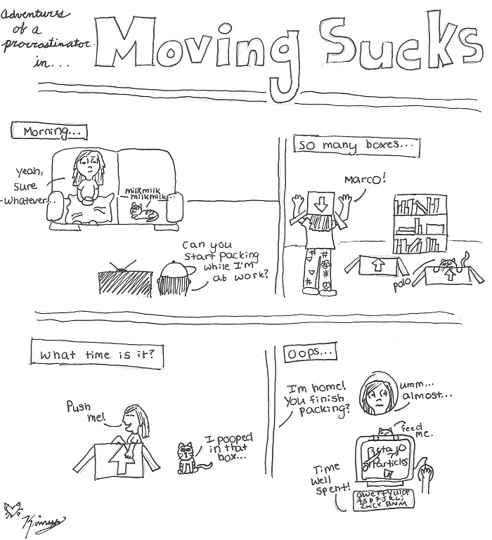 GW - Moving: A Procrastinator's Tale